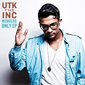 Play & Download Member's Only EP by Utk the Inc | Napster