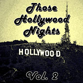 Those Hollywood Nights Vol. 2 de Various Artists