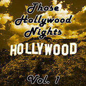 Those Hollywood Nights Vol. 1 de Various Artists