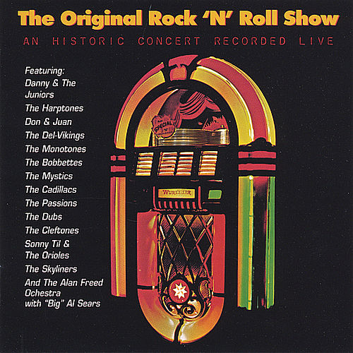 Play & Download The Original Rock & Roll Show (Live) by Various Artists | Napster