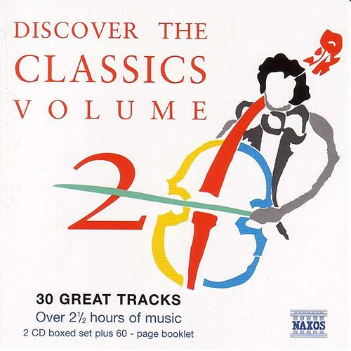 Play & Download Discover The Classics, Vol.  2 by Various Artists | Napster