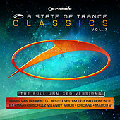 Play & Download A State Of Trance Classics, Vol. 7 by Various Artists | Napster