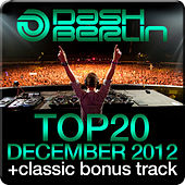 Dash Berlin Top 20 - December 2012 (Including Classic Bonus Track) by Various Artists