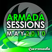 Armada Sessions May – 2010 by Various Artists