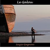 Play & Download Le Galou by Suzie Gagnon | Napster