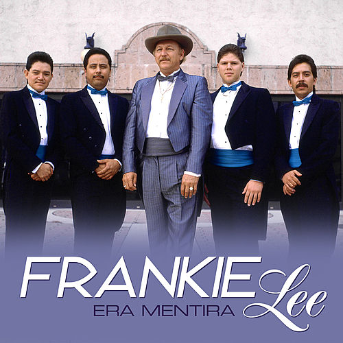Play & Download Era Mentira by Frankie Lee | Napster