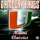 Play & Download Gameday Faves: Miami Classics by University of Miami Band of the Hour | Napster