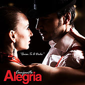 Play & Download Quien te a Dicho by Conjunto Alegria | Napster