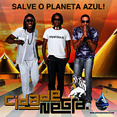 Play & Download Salve O Planeta Azul - Single by Cidade Negra | Napster