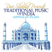Play & Download Ravi Shankar Presents Traditional Music Of India by Various Artists | Napster