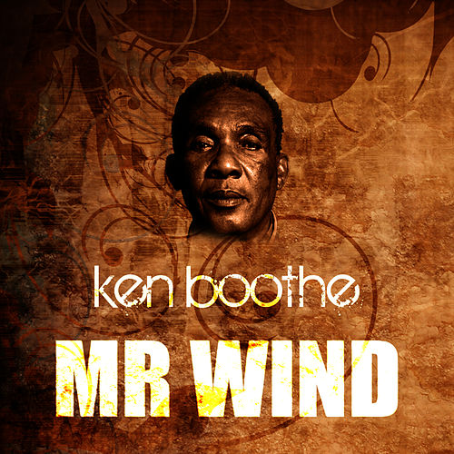 Play & Download Mr Wind by Ken Boothe | Napster