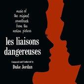 Play & Download Les Liasons Dangereuses by Duke Jordan | Napster