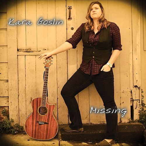Play & Download Missing by Kara Goslin | Napster