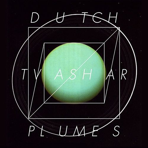 Play & Download Dutch Tvashar Plumes by Lee Gamble | Napster