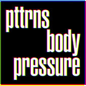 Body Pressure by Pttrns
