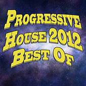 Progressive House 2012 Best of by Various Artists