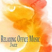 Play & Download Office Music 2.0 Relaxing Jazz Mood for a Harmonious Work Place, Improved Relationship, Calm Waiting Room, Enjoyable Productivity by Office Music Environments Quartet | Napster