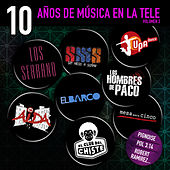10 Años de Musica en la Tele (Vol. 2) by Various Artists