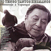 Play & Download Homenaje a Yupanqui by Various Artists | Napster