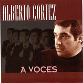 Play & Download A voces by Alberto Cortez | Napster