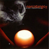 Play & Download Narcotango 2 by Narcotango | Napster