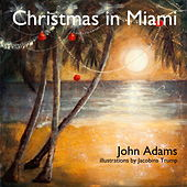 Christmas in Miami - Single von John Adams