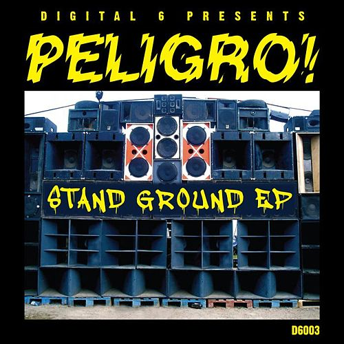 Stand Ground EP by Peligro
