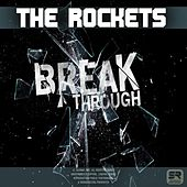 Play & Download Breakthrough by The Rockets | Napster