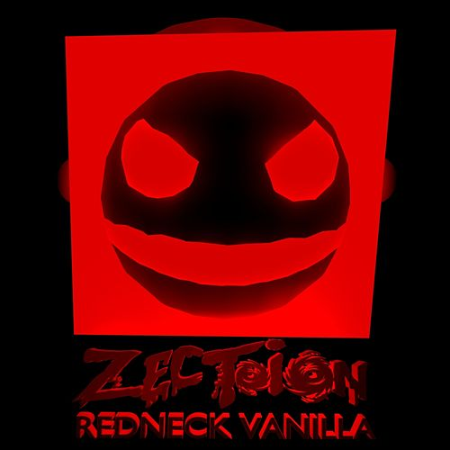 Play & Download Redneck Vanilla by Zection | Napster