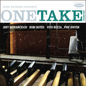 One Take: Volume Four by Joey DeFrancesco