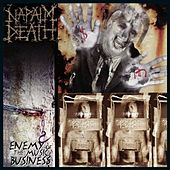 Play & Download Enemy of the Music Business + Leaders Not Followers by Napalm Death | Napster