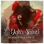 Play & Download Death Letter Jubilee by The Delta Saints | Napster