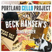 Beck Hansen's Song Reader by Portland Cello Project