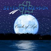 Play & Download Circle of Life by Seventh Dimension | Napster