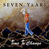 Play & Download Time to Change by Seven Years | Napster