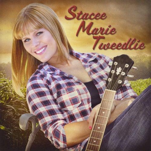 Play & Download Stacee Marie Tweedlie by Stacee Marie Tweedlie | Napster