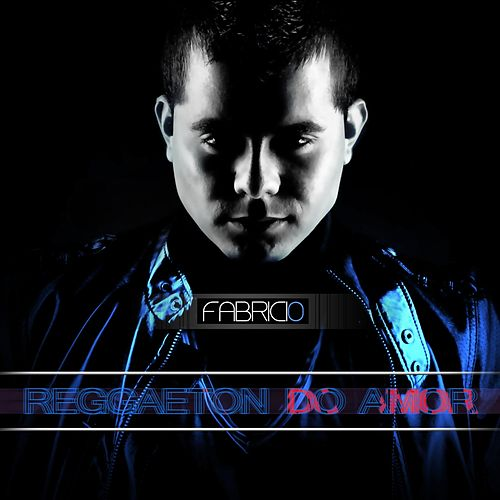 Play & Download Reggaeton do Amor by Fabricio | Napster