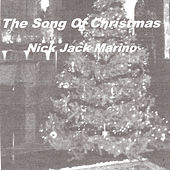 The Song of Christmas by Nick Jack Marino