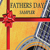 Play & Download Father's Day Sampler by Various Artists | Napster