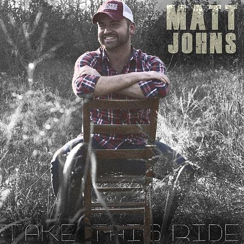 Play & Download Take This Ride by Matt Johns | Napster
