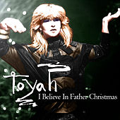 I Believe in Father Christmas by Toyah