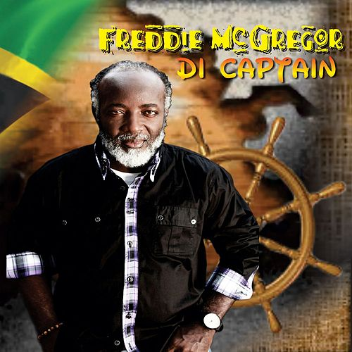 Play & Download Di Captain by Freddie McGregor | Napster