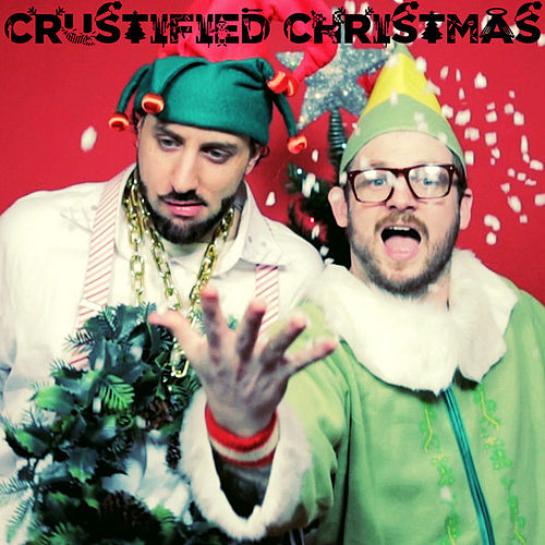 Play & Download Crustified Christmas by R.A. The Rugged Man | Napster