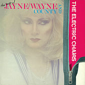 Play & Download The Best of Jayne/Wayne County and The Electric Chairs by Various Artists | Napster
