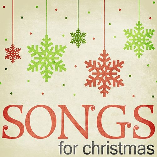 Play & Download Songs for Christmas by Various Artists | Napster