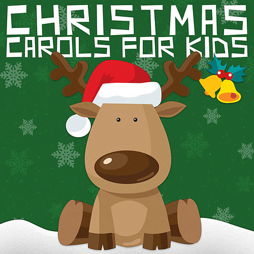 Play & Download Christmas Carols for Kids by Various Artists | Napster