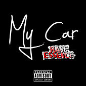 Play & Download My Car by Rare Essence | Napster
