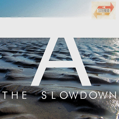 Play & Download A by Slowdown | Napster
