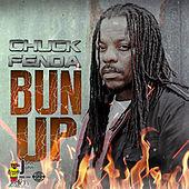 Bun Up - Single by Chuck Fenda