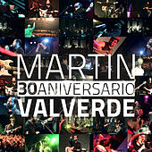 Play & Download 30 Aniversario by Martin Valverde | Napster